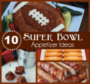 10 Super Yummy Super Bowl Appetizers