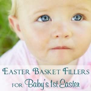 Easter Basket Fillers for Baby's 1st Easter