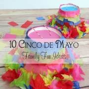 10 Cinco de Mayo Family Fun Ideas