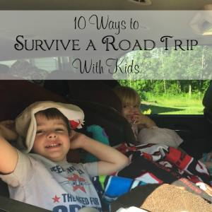 10 Ways to Survive a Road Trip With Kids