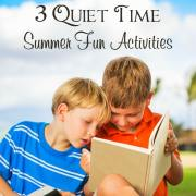 3 Quiet Time Summer Fun Activities