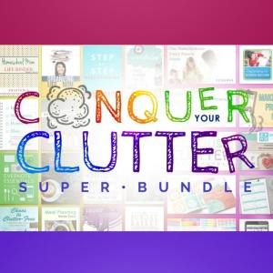 Get Organized with the Conquer Your Clutter Super Bundle {Limited Time}