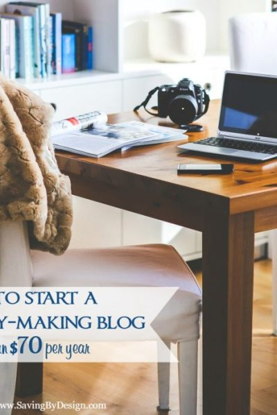 How to Start a Blog to Make Money for Less Than $70 per Year