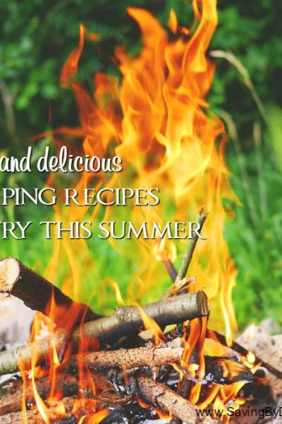 9 Fun and Delicious Camping Recipes to Try This Summer