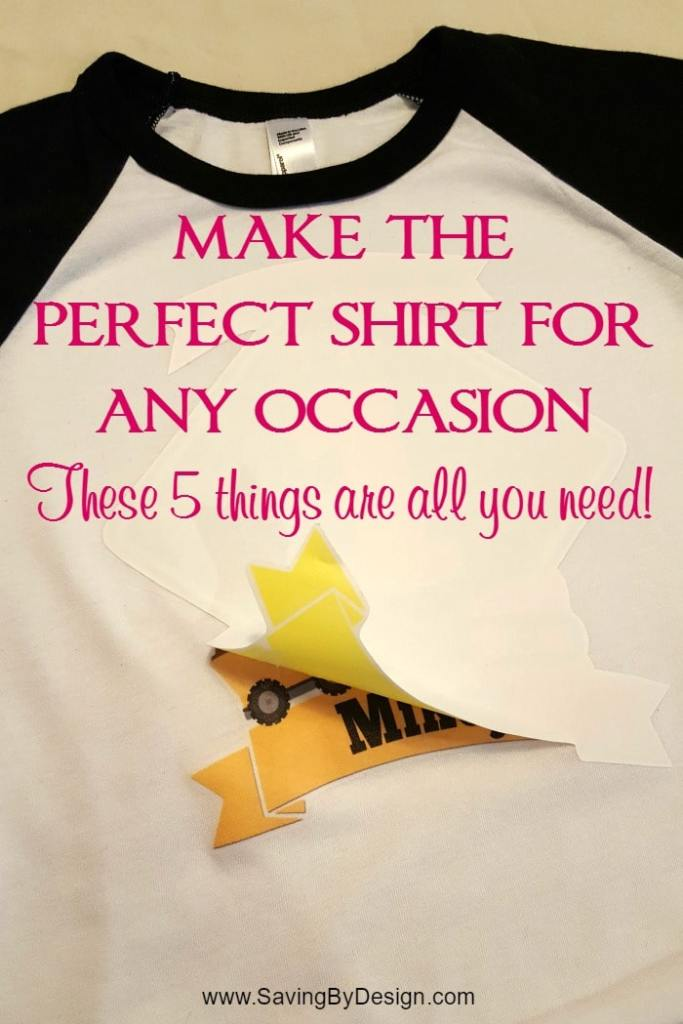 Do you know how easy it is to make the perfect shirt for any occasion?  With these 5 things you can easily make shirts for parties, milestones, or vacations!