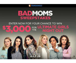 Win a $3,000 Gift Card in the Fandango Bad Moms Sweepstakes