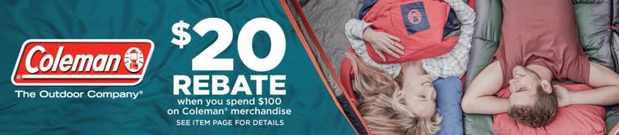 Get a $20 Rebate When you Spend $100 on Coleman Merchandise at Walmart.com!