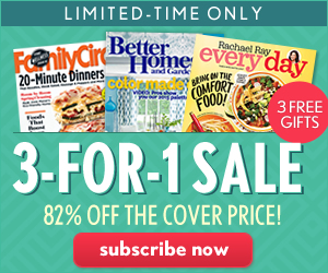 Better Homes and Gardens – 3 For 1 Sale!