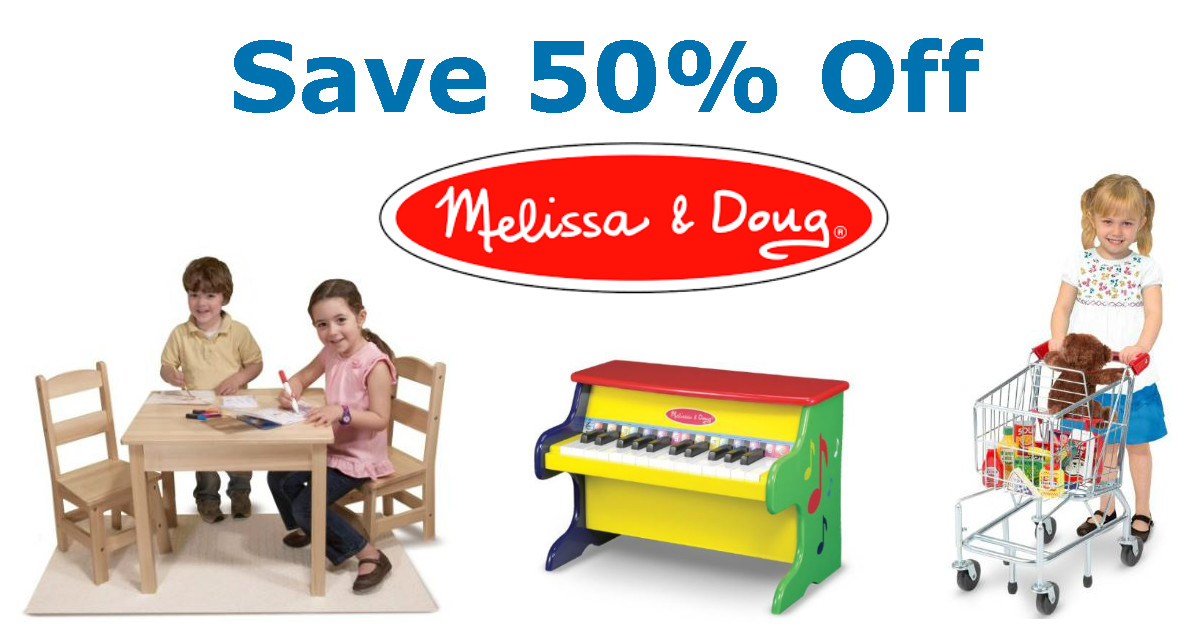 Save 50% Off Melissa & Doug Toys Today Only