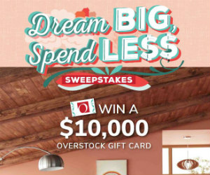 Win a $10,000 Overstock.com Gift Card