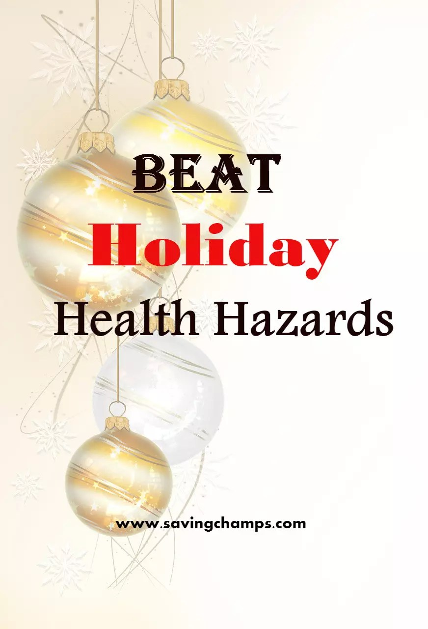During holidays, while we celebrate, travel, and focus on family time, we also need to deal with holiday health hazards. Here are some helpful tips. | healthy life; holiday; healthy lifesytle