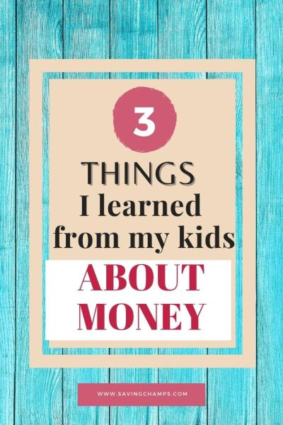 Things Learned from Kids about Money