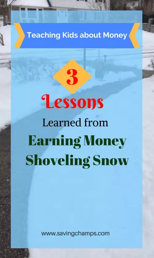 Teaching kids about money is an important component of education. Here are 3 money lessons my kids learned from earning money shoveling snow for others. | teach kids about money, personal finance, parenting, frugal living.
