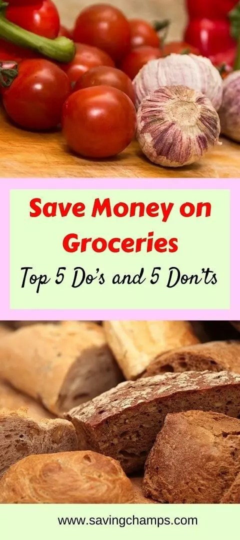Here is a list of 5 do's and 5 don'ts for saving on groceries. These simple tips can cut spending on groceries and save more money! | save money on groceries; save money on food; shopping; frugal living; healthy eating.