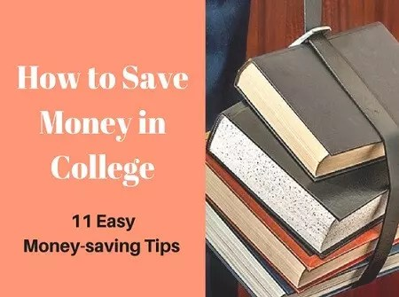 How to Save Money in College: 11 Easy Saving Tips for College Students