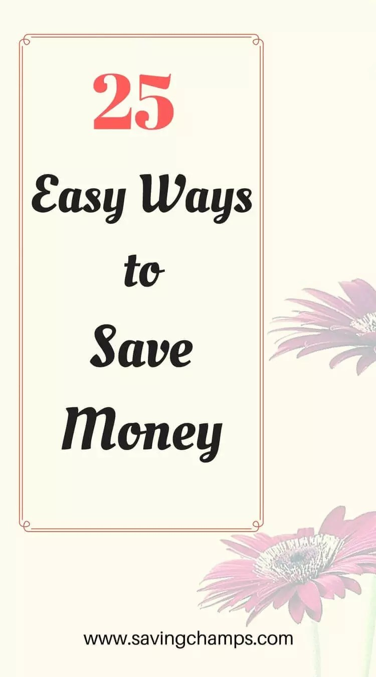 Here are 25 easy ways to save money and improve your budget. Saving money may not be as hard as you think. Give those a try. | money-saving tips, frugal living, personal finance.