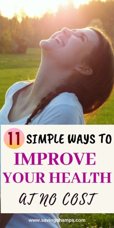11 Simple Ways to Improve Your Health at No Cost