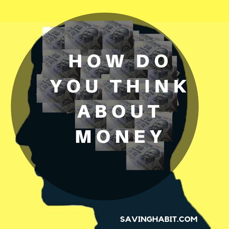 How Do You Think About Money?