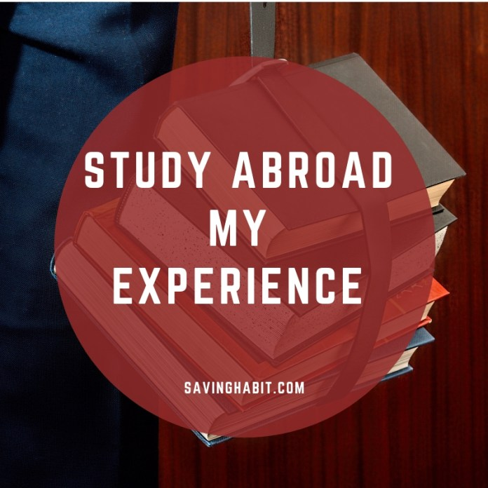 Study Abroad my experience try scholarship