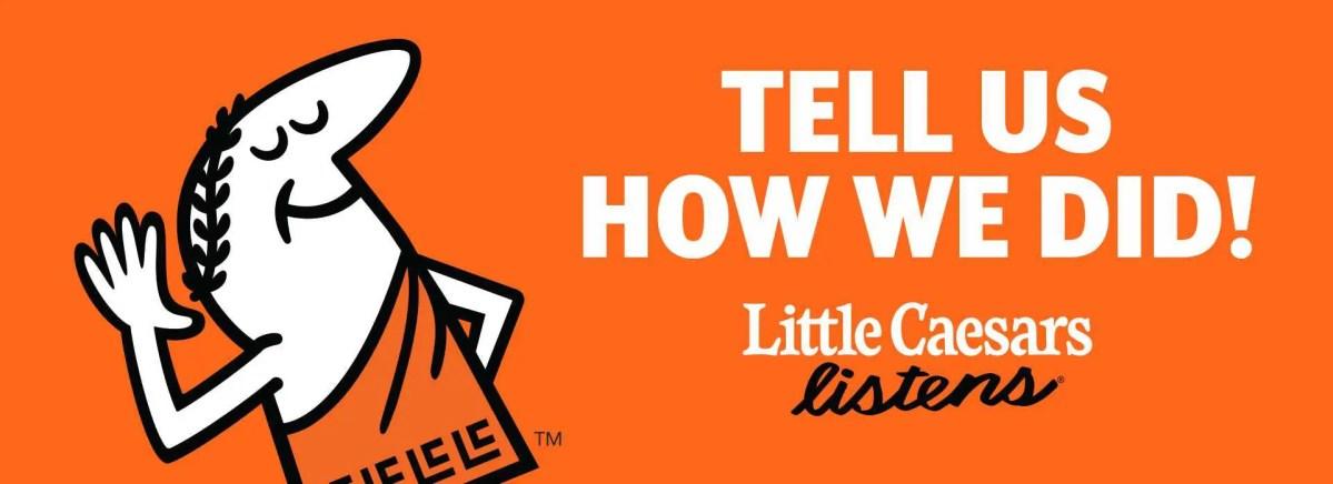LittleCaesarsListens.com – Take Little Caesar's Survey & Win $15K