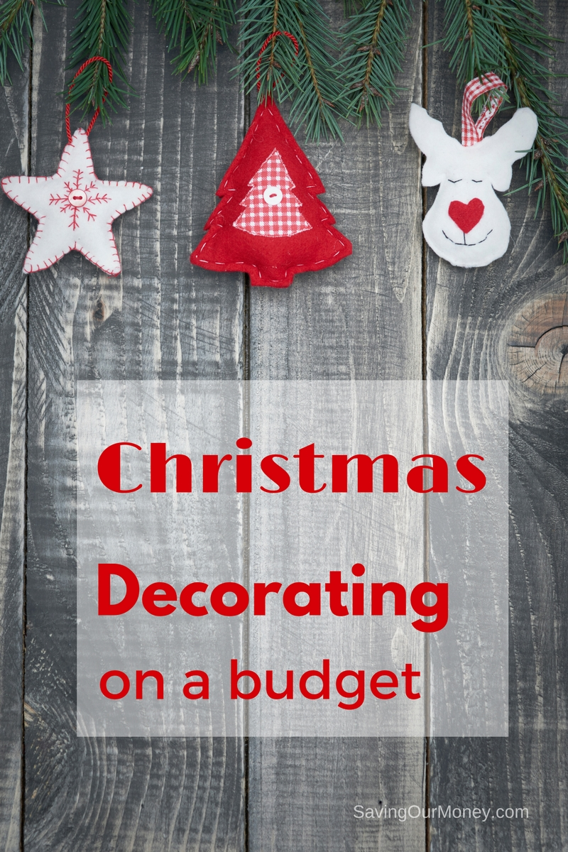 Christmas Decorating On A Budget Saving Our Money