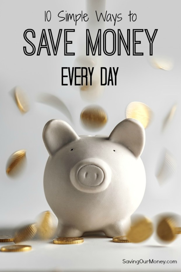 10 Simple Ways to Save Money Every Day