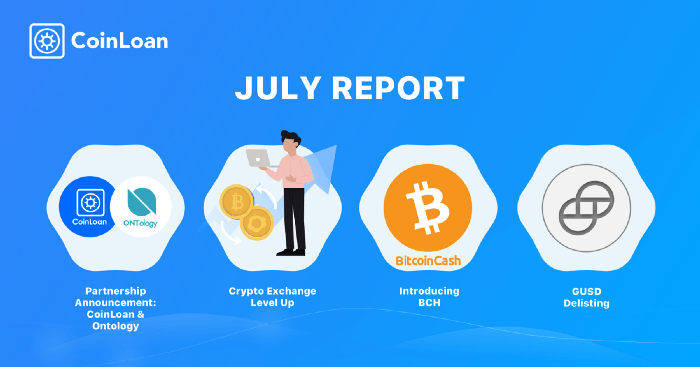 Coinloan July 2019 Report @ Savings4Freedom