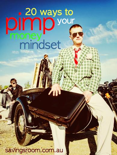 20 ways to pimp your money mindset