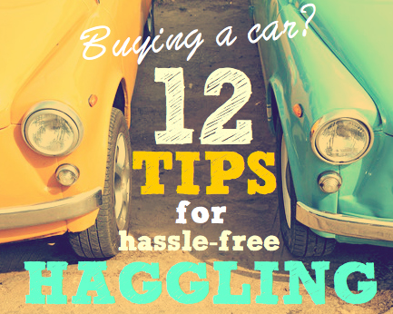 Buying a car | 12 tips for hassle free haggling