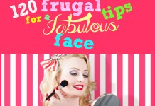 Skin care \ 120 frugal tips for a fabulous face