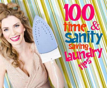 100 time & sanity saving laundry tips