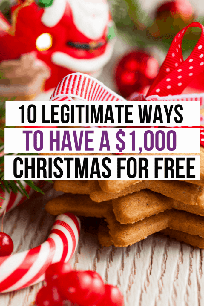 10 Legitimate Ways to Have a $1,000 Christmas for FREE