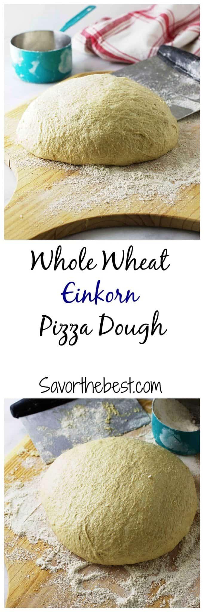 whole wheat einkorn pizza dough
