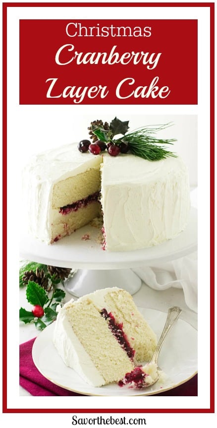 Christmas Cranberry Layer Cake! A sweet-tart layer of cranberries sandwiched between moist layers of vanilla cake and covered with an awesome buttercream icing!