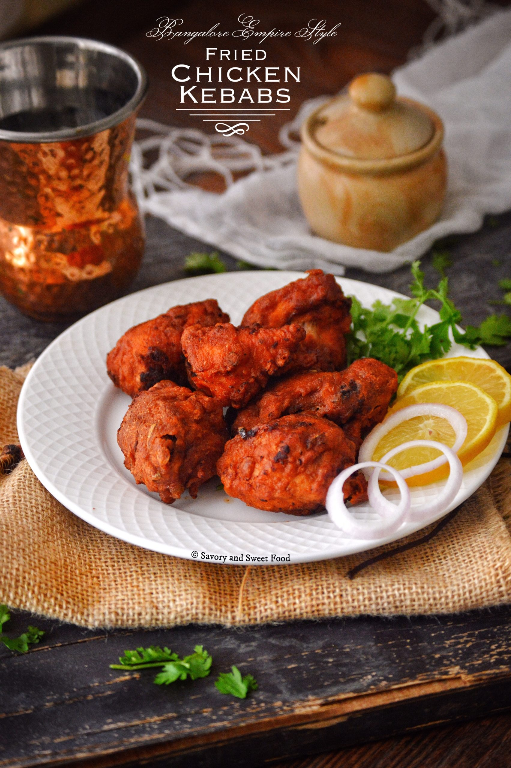 Fried Chicken Kababs ( Bangalore Empire Restaurant Style)