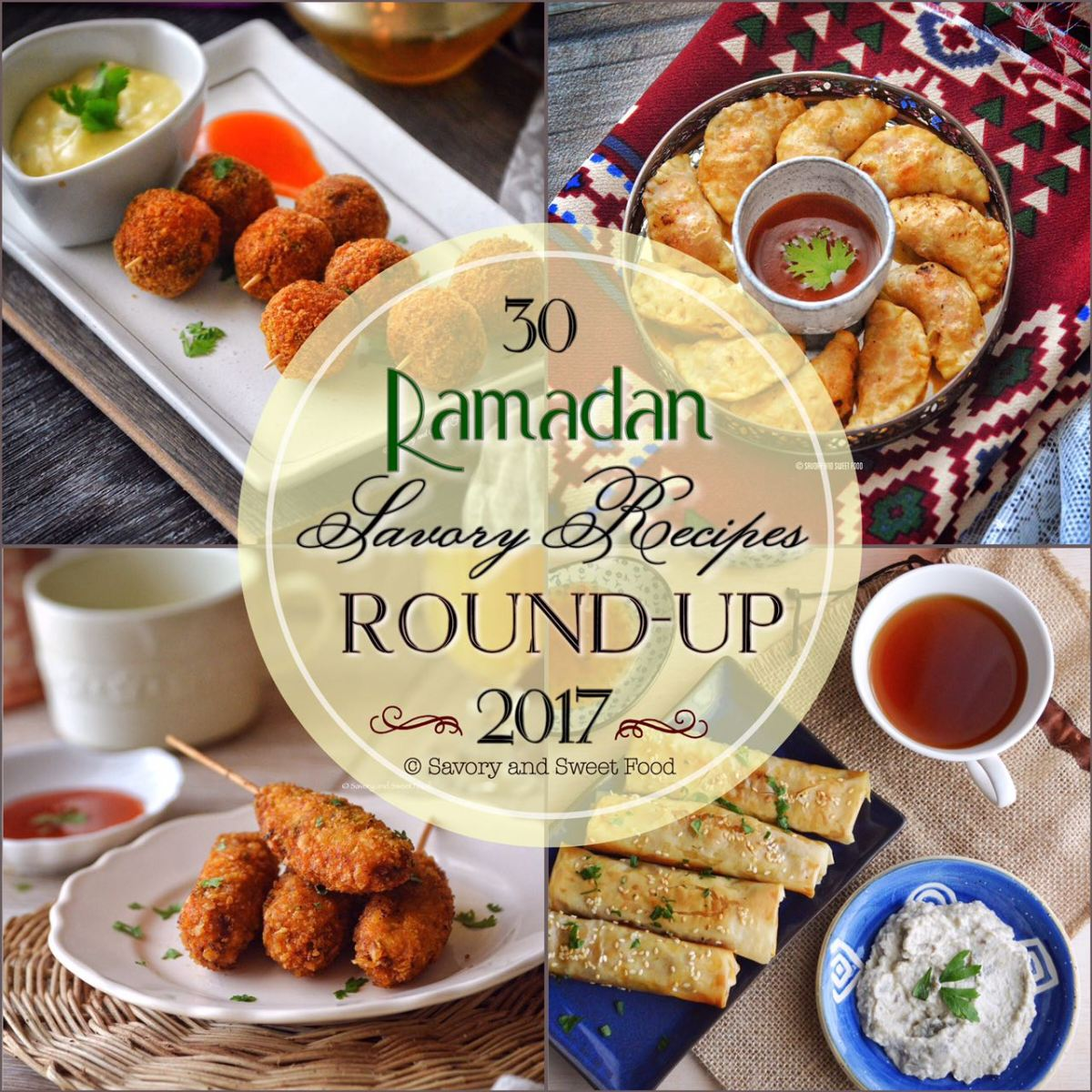 Ramadan Recipes Round Up 2017-{Savory}
