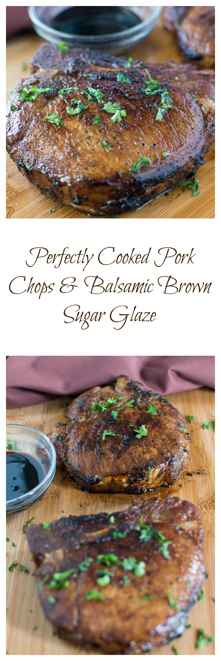 Perfectly Cooked Pork Chops With Balsamic Brown Sugar Glaze
