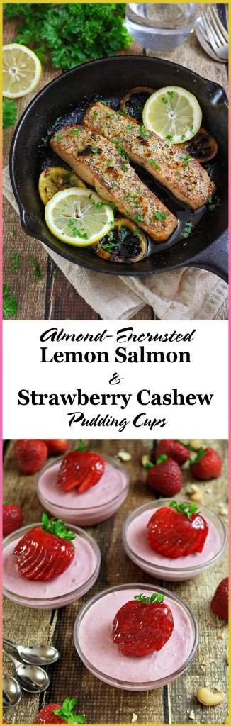 Gluten-Free Almond Encrusted Lemon Salmon And Gluten and Dairy Free Strawberry Cashew Cups