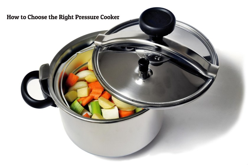 How to Choose the Right Pressure Cooker