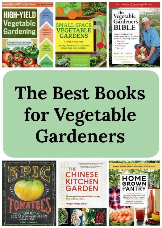 What are the best books on vegetable gardening? Here are 7 top pics from Savvy Gardening.