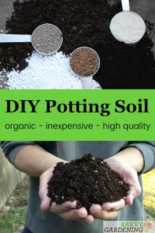 DIY Potting Soil: 6 recipes for making homemade potting mix for indoor and outdoor plants and seed starting. #DIY #pottingsoil #gardening #gardeningprojects