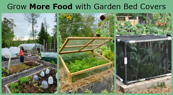 Garden bed covers are an easy way to protect crops from bad weather and pests