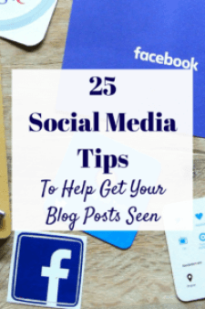 When you're new to blogging social media can a bit overwhelming - try these 25 Social Media Tips to Help Get Your Posts Seen