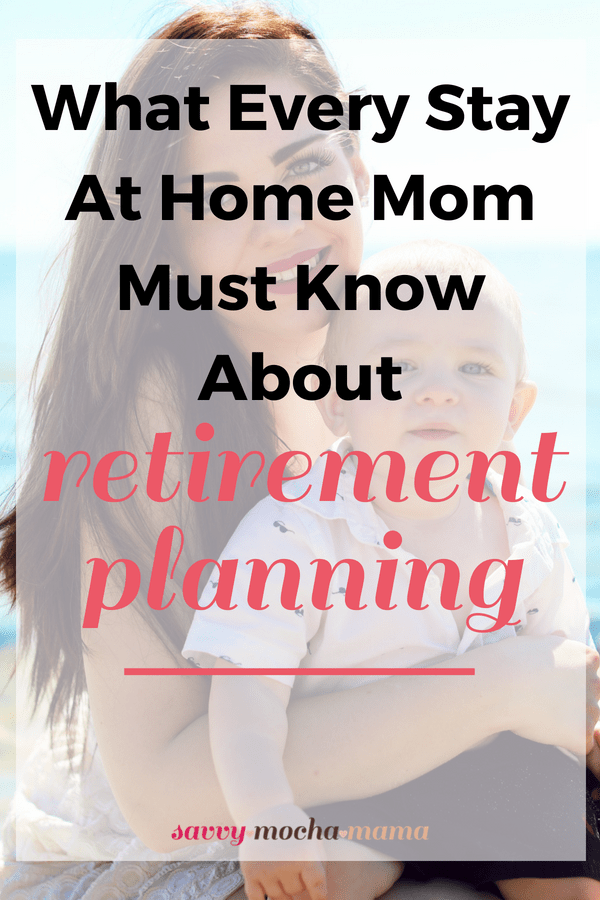 "Let me ask you a question. When's the last time you heard the words ""retirement planning"" and ""stay at home mom"" in the same sentence? As a stay at home mom, you should be planning for your retirement, too. A mother's work is never done, but your husband's job will end someday. If living on one income is tough now, it will only become more difficult when you're living on a fraction of what your household currently runs on and you're dealing with an increased cost of living and medical bills. Social safety nets and extended support networks may fail you. As unthinkable as it may seem, even your marriage could fail. What would you do in that case? Give yourself peace of mind for your elder years and begin retirement planning."