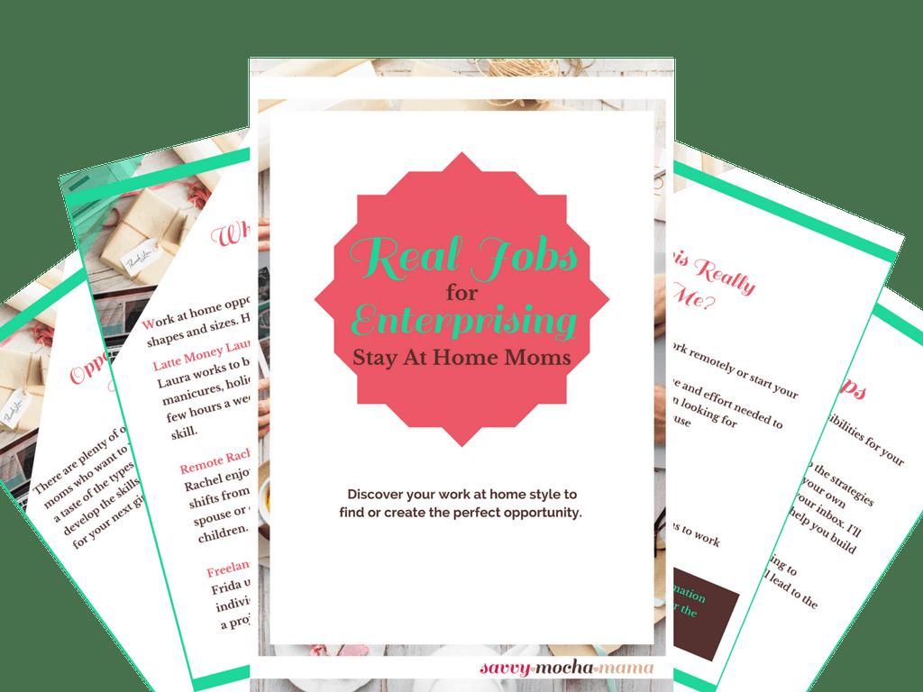 Real Jobs for Enterprising Moms - Savvy Mocha Mama|Launch Your ...