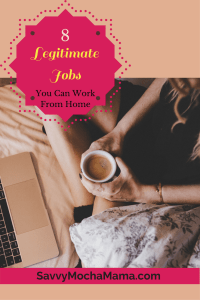 8 Legitimate Jobs You Can Work From Home