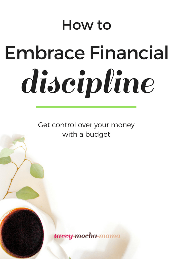 How to Embrace Financial Discipline