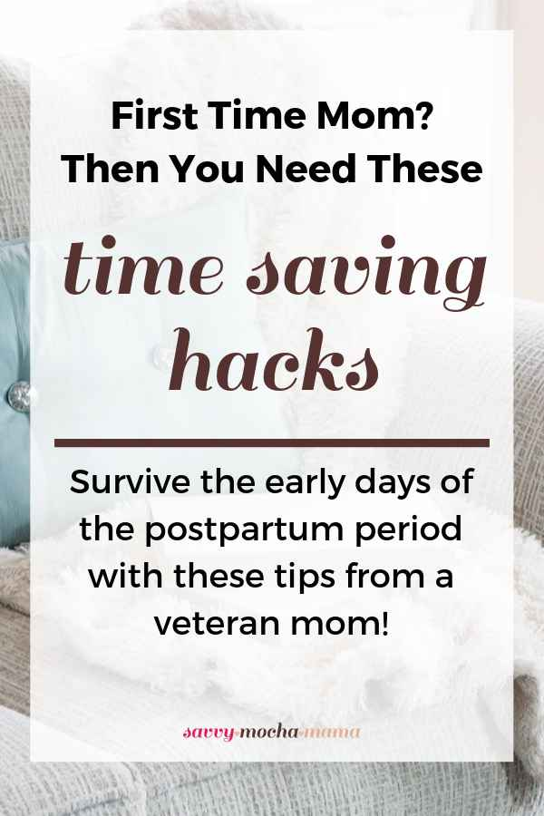 New baby in the house? Make your days easier with these time saving hacks.