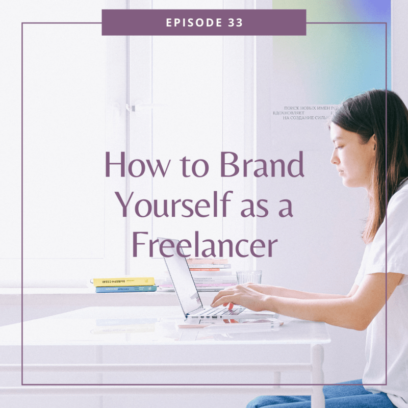 How to Brand Yourself as a Freelancer