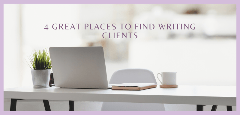 4 Great Places to Find Writing Clients